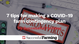 make a COVID-19 contingency plan for your farm