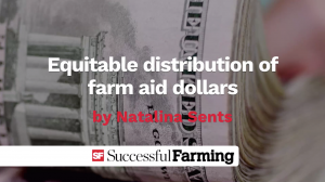 Equitable distribution of farm aid dollars thumbnail