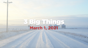 3bigthingsmarch12021